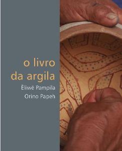 O Livro da Argila, Ëliwë Pampila, Orino Papeh