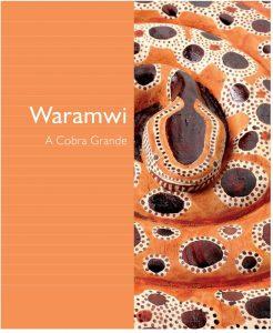 Waramwi: A cobra grande