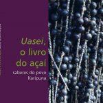 Uasei, o livro do açaí
