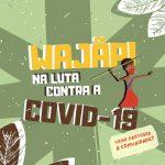 Materiais informativos sobre a Covid-19 chegam ao povo Wajãpi