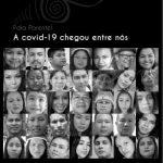 Relatos de cem indígenas fazem registro histórico da pandemia